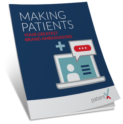 Make Patients Your Greatest Brand Ambassadors Cover